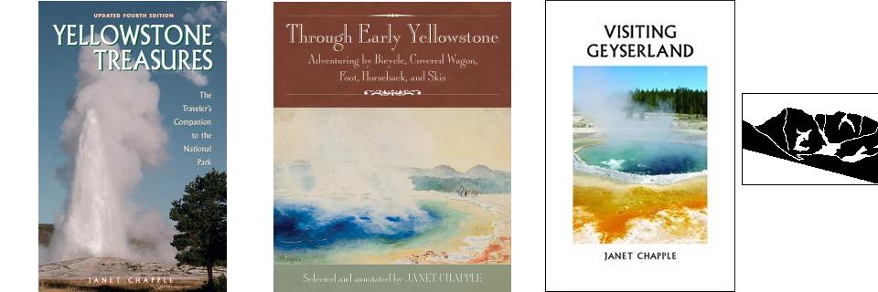 Yellowstone books by Janet Chapple