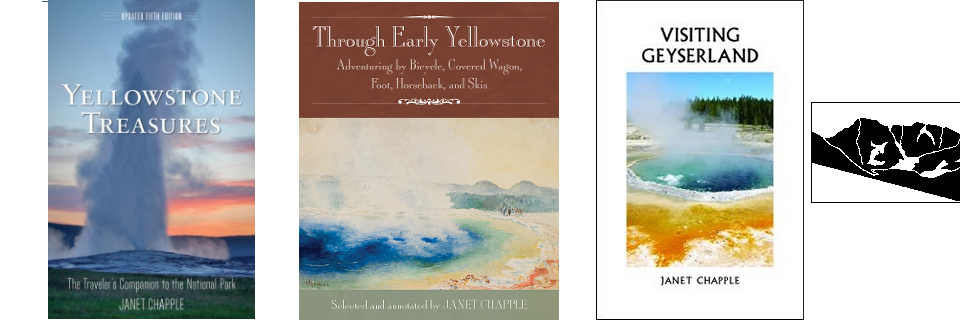 Yellowstone books by Janet Chapple