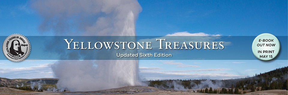 Yellowstone Treasures Updated Sixth Edition Cover